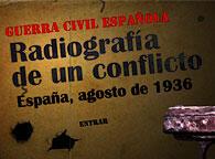 Guerra Civil Española: Radiografía del conflicto