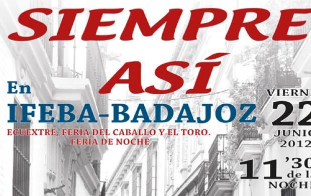 Entradas para Siempre Así, en Badajoz