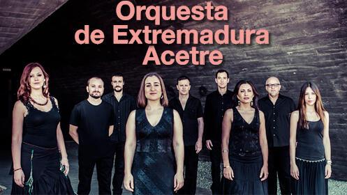 Concierto ORQUESTA DE EXTREMADURA / ACETRE (Cáceres)