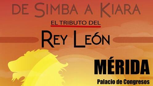 """Entrada butaca para El Rey León """"El Tributo"""" en Mérida"""