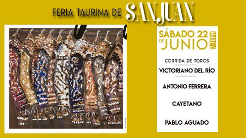 Ferias de San Juan. Corrida de toros del 22 de Junio. Entrada SOL y SOMBRA