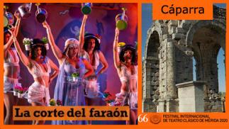 Festival de Mérida en Cáparra. La corte del Faraón